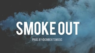 FREE - Smoke Out - Dizzy Wright x Schoolboy Q Type Beat