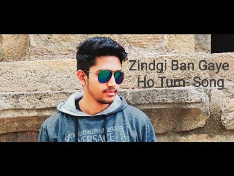 Zindgi Ban Gaye Ho Tum- Unplugged Cover Video Song🔥🔥🔥