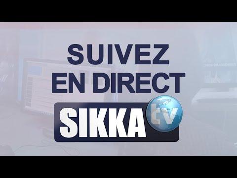 SIKKA TV – EN DIRECT – Le vrai visage de l'actualité en Afrique –  En continu 24h/24