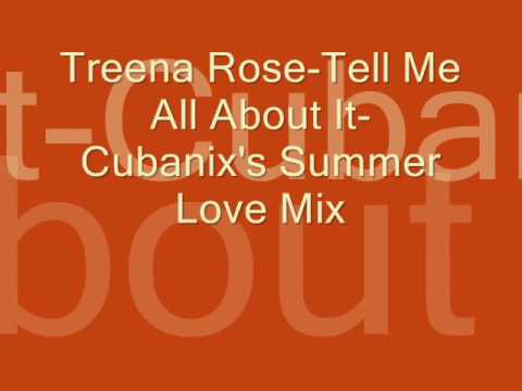 Treena Rose (tell me all about it) Cubanix's Summer Love Mix