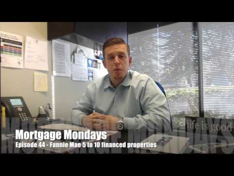 Fannie Mae 5 to 10 financed properties | Mortgage Mondays #44