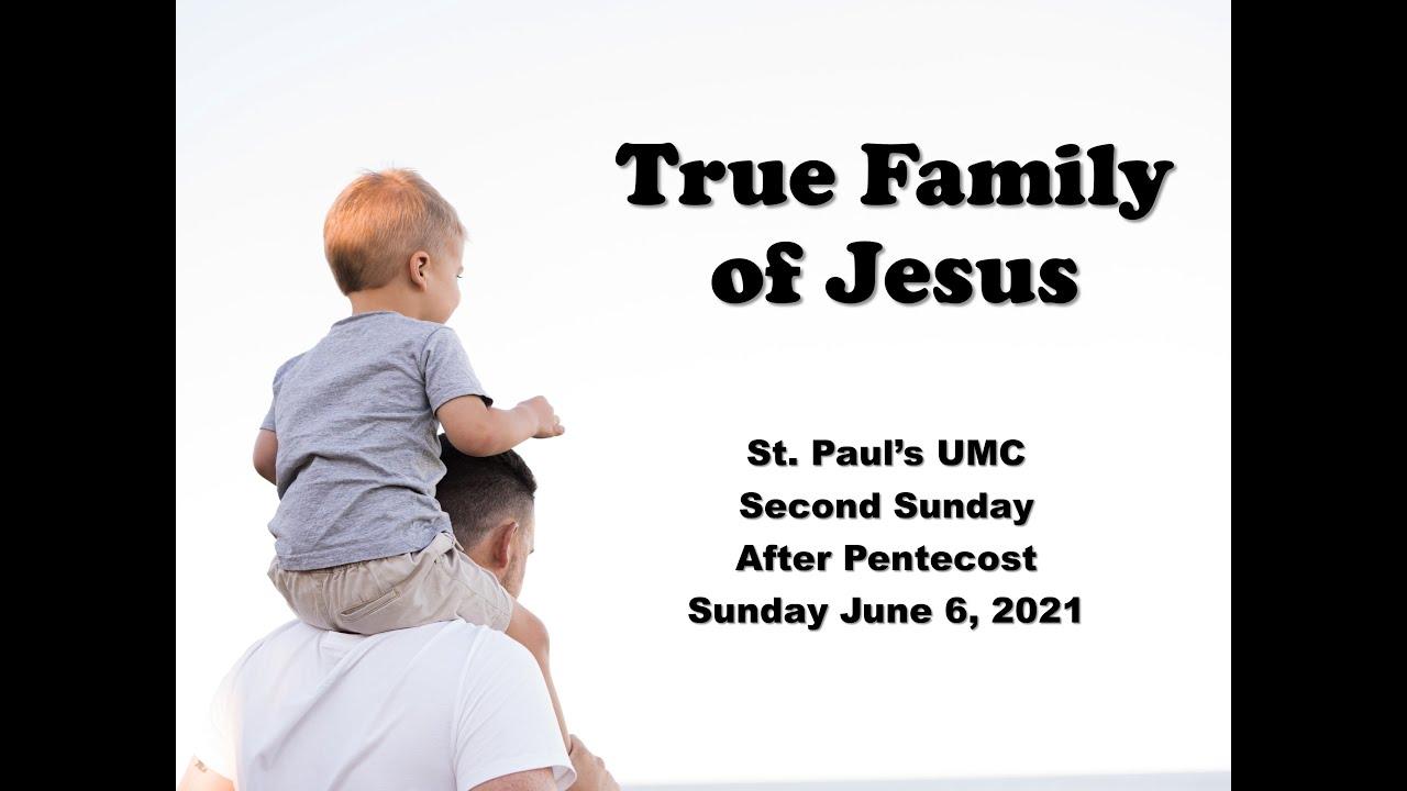St. Paul's UMC-- June 6, 2021Sunday Worship (Syracuse, NY)