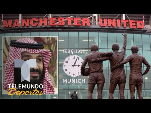 Trillonario jeque árabe va en serio por el Manchester United | Premier League | Telemundo Deportes