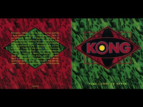 Kong - Push Comes To Shove [Full Album]