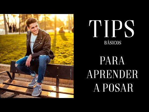 TIPS PARA APRENDER A POSAR - Alberto de Juan