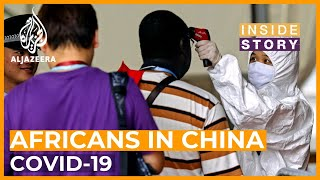 Why are Africans in China being targeted? I Inside Story