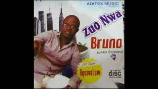 Bruno - Zuo Nwa - Owerri Bongo Music