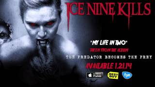 "Ice Nine Kills ""My Life In Two"" (Track 11)"