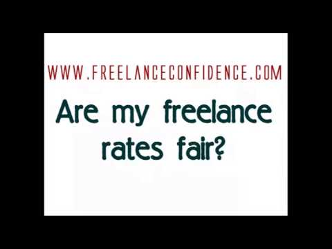 Are My Freelance Rates Fair? | Setting Freelance Fees | FreelanceConfidence.com