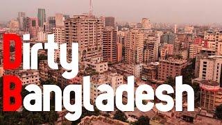 Dirty Bangladesh ?