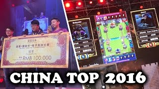 Clash Royale | China Top 2016 | $30,000 Tournament