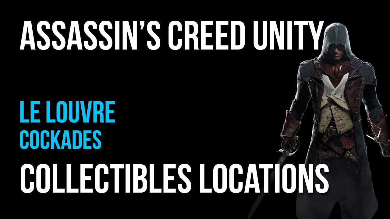 Assassin's Creed Unity Le Louvre Cockades Collectibles ...
