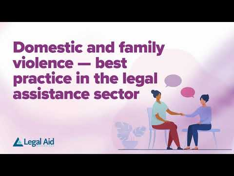 Domestic and Family Violence: best practice in the legal assistance sector