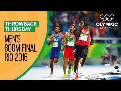 Men's 800m Final - Rio 2016 Replays | Throwback Thursday