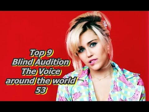 Top 9 Blind Audition (The Voice around the world 53)