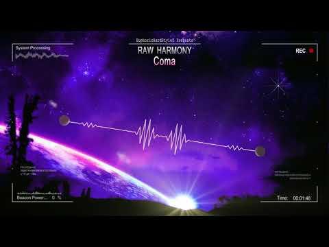 Raw Harmony - Coma