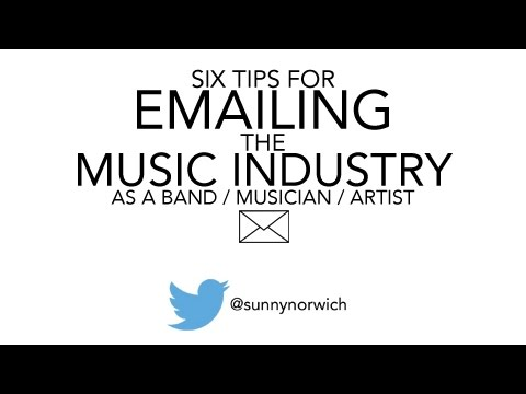 6 Tips for Emailing the Music Industry as a Band / Artist / Musician