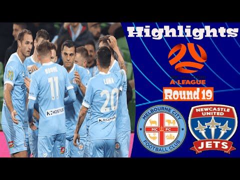 Melbourne City Newcastle Jets Goals And Highlights