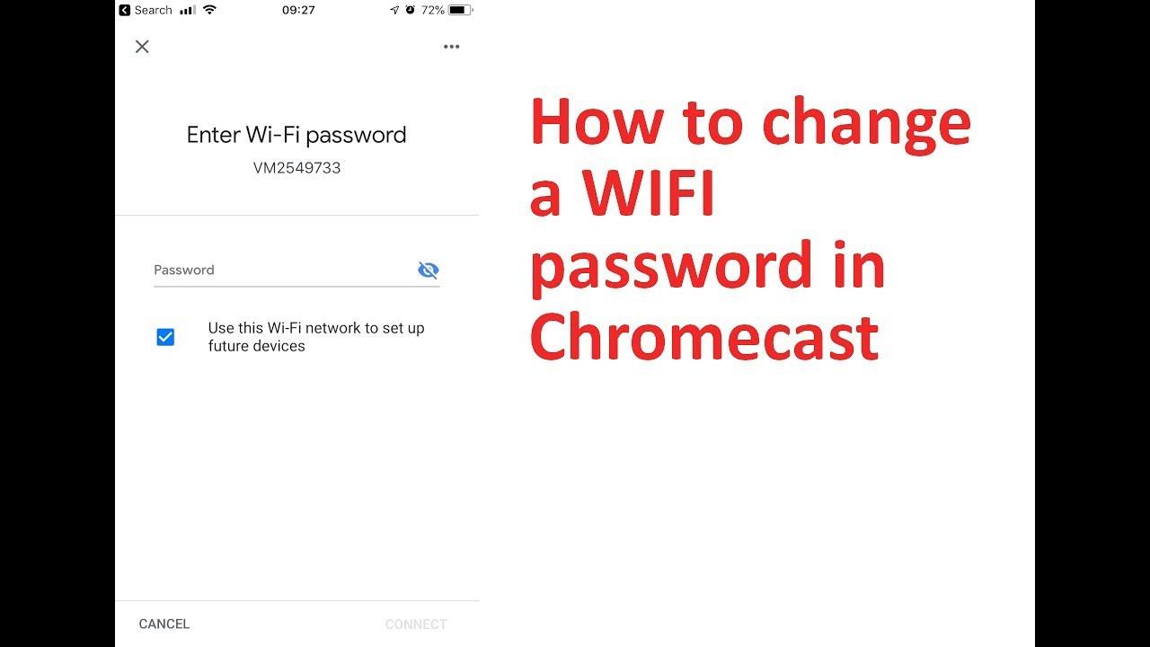 How To Change a Google ChromeCast WIFI Password
