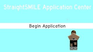 New job? - StraightSMILE Application Center ROBLOX