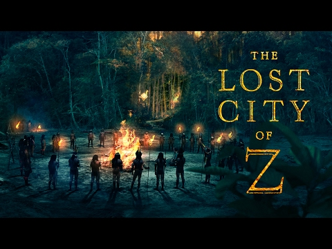 THE LOST CITY OF Z | Official HD Trailer