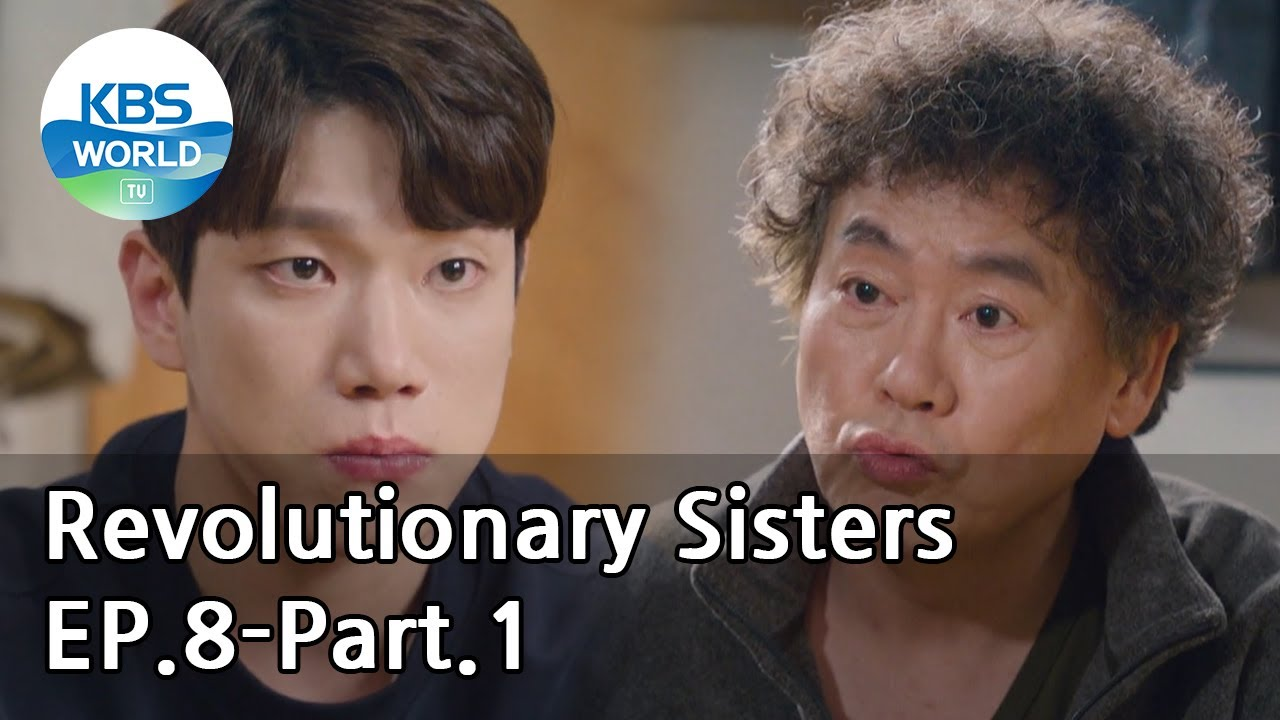 Revolutionary Sisters EP.8-Part.1 | KBS WORLD TV 210411
