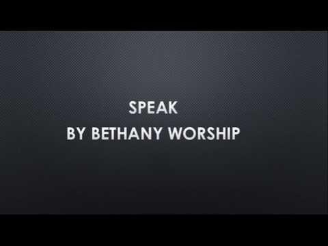 Speak - Bethany Worship Lyric Video