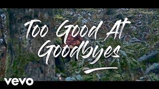 Sam Smith - Too Good At Goodbyes (Lyrics / Lyric Video) Live Performance