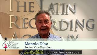 GuitarChello Testimonial Manolo Diaz Latin GRAMMY Cultural Foundation