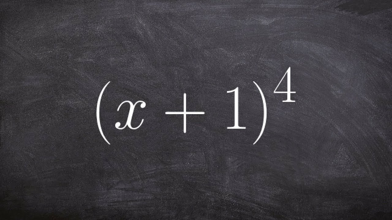 Use binomial expansion to expand a binomial to the fourth power