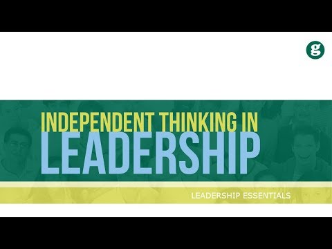 Independant Thinking in Leadership