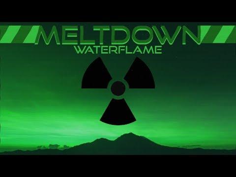 Waterflame - Meltdown