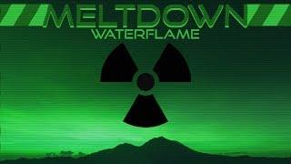Video Waterflame - Meltdown download MP3, 3GP, MP4, WEBM, AVI, FLV Agustus 2018