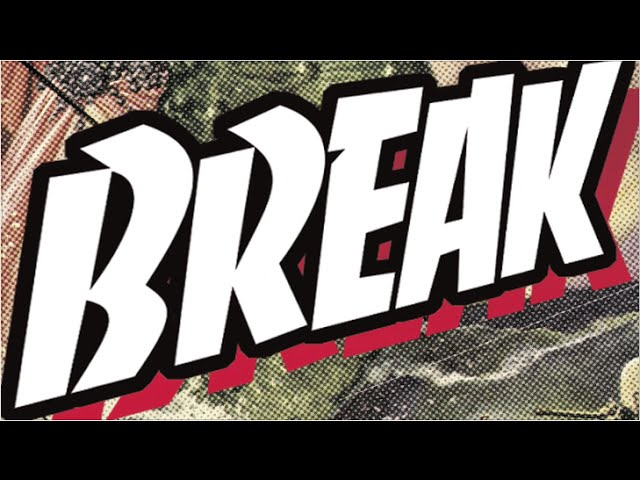 """Break"" by Spider Rockets OFFICIAL LYRIC VIDEO"