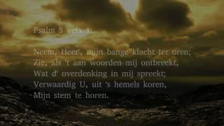 Psalm 5 vers 1, 2 en 12 - Neem, Heer