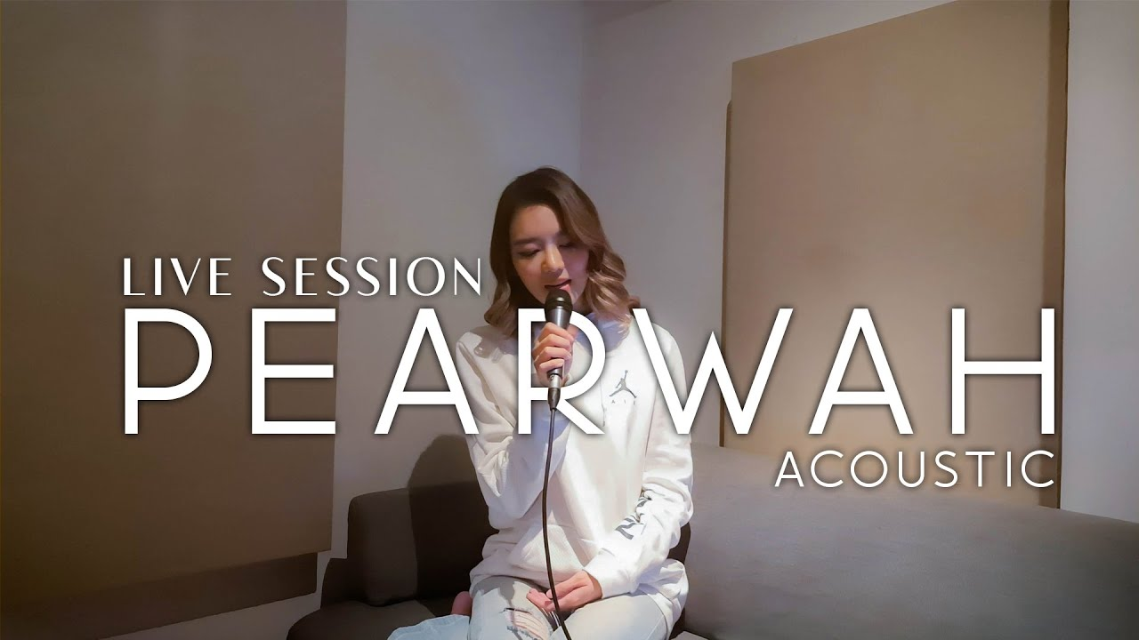 PEARWAH Ep.2 รักติดไซเรน น้ำลาย ME [live session]