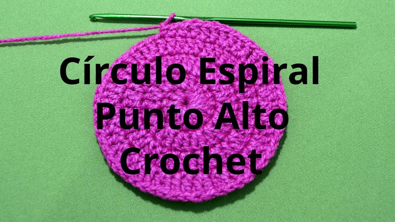 Curso crochet o ganchillo: Circulo Espiral con Punto Alto o Vareta ...