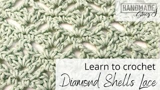 Diamond Shell Lace - Learn to Crochet