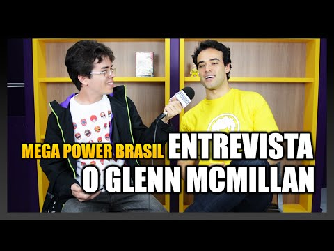 MEGA POWER BRASIL entrevista o GLENN MCMILLAN