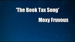 Watch Moxy Fruvous The Book Tax Song video