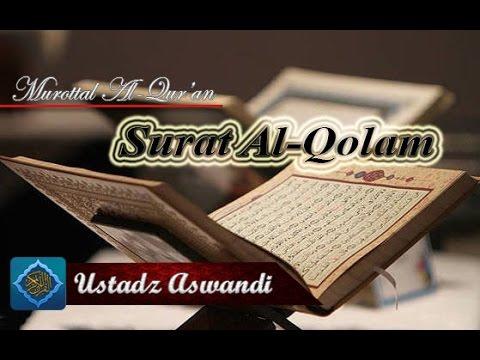 Murottal Al-Qur'an Surat Al-Qolam [ Full ] - Qori : Ustadz Aswandi