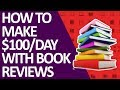 How To Make $100/Day With Book Reviews On YouTube Without Filming Videos