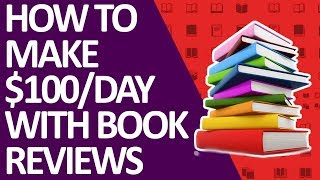 How to make $100/day with book reviews on without filming videos
