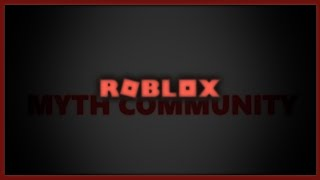 The History of the ROBLOX Myth Community