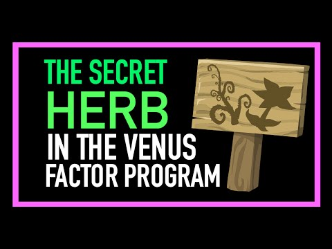 The Venus Factor Secret Herb | Wanna Know The Venus Factor Secret Herb?