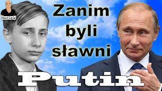 Władimir Putin | Zanim byli sławni