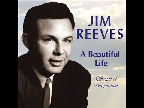 1287 Jim Reeves - A Beautiful Life