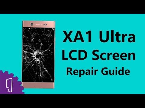 Sony Xperia XA1 Ultra LCD Screen Repair Guide