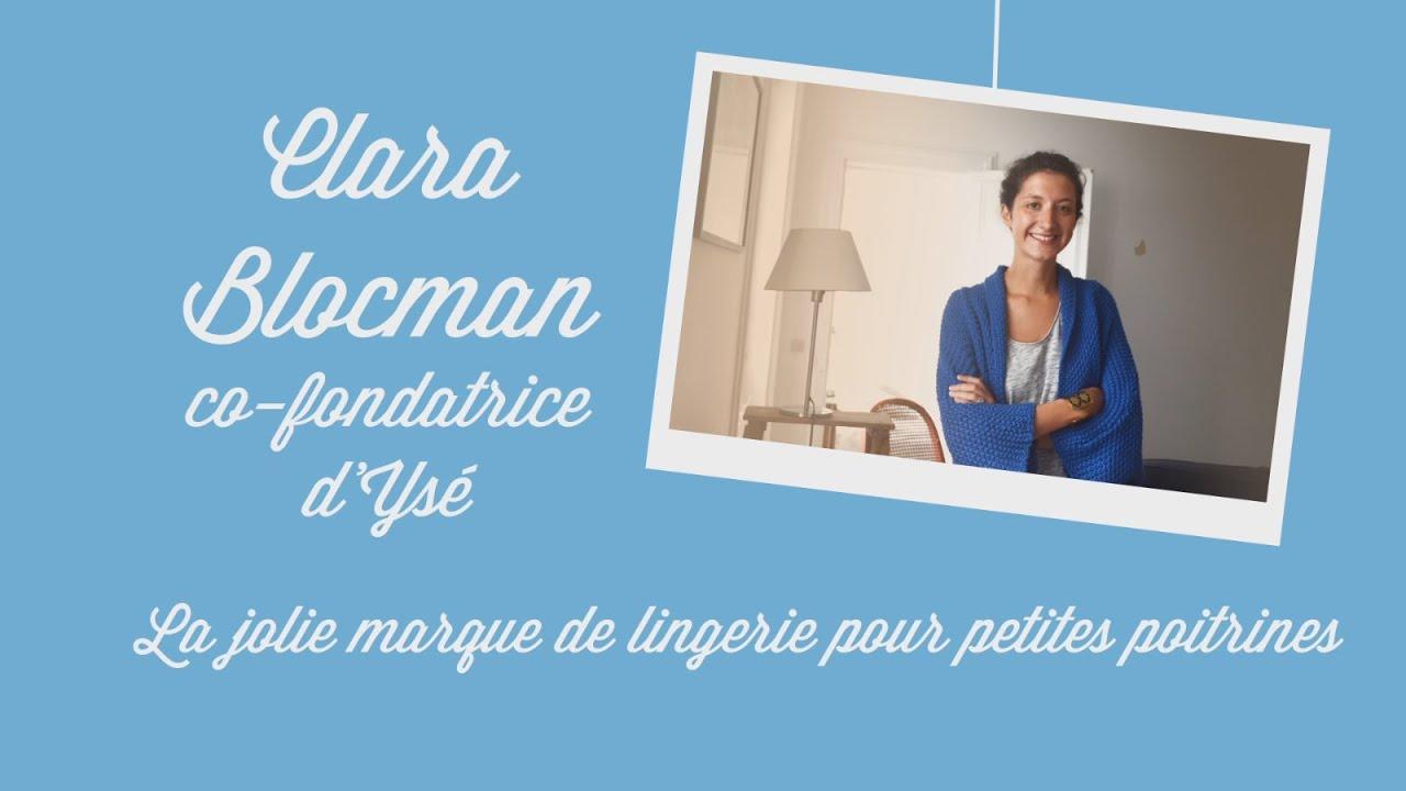 Très Rencontre avec Clara Blocman, co-fondatrice d'Ysé - YouTube UR64