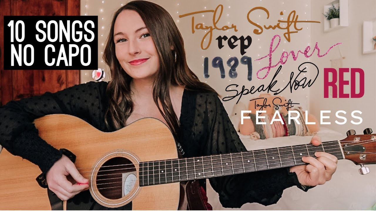 10 NO CAPO Taylor Swift Acoustic Guitar Songs // Easy Taylor Swift Guitar Songs for Beginners